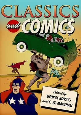 Classics and Comics - Classical Presences (Paperback)