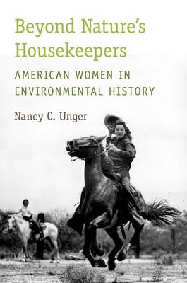 Beyond Nature's Housekeepers: American Women in Environmental History (Paperback)