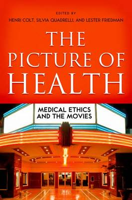The Picture of Health: Medical Ethics and the Movies (Paperback)