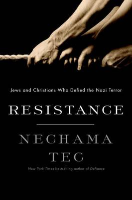 Resistance: How Jews and Christians Fought Back against the Nazis (Hardback)