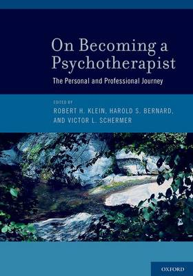 On Becoming a Psychotherapist: The Personal and Professional Journey (Hardback)