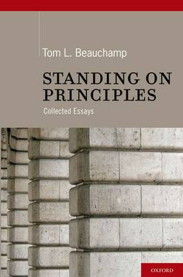 Standing on Principles: Collected Essays (Hardback)