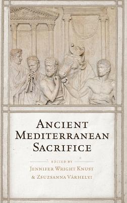 Ancient Mediterranean Sacrifice (Hardback)