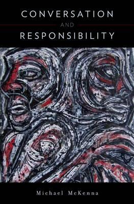 Conversation & Responsibility (Hardback)