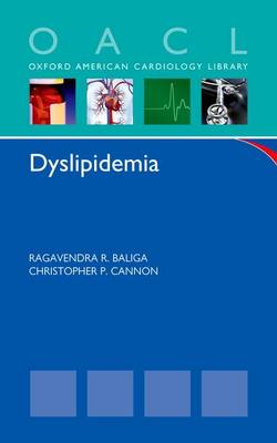 Dyslipidemia - Oxford American Cardiology Library (Paperback)