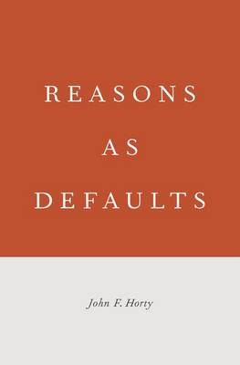 Reasons as Defaults (Hardback)