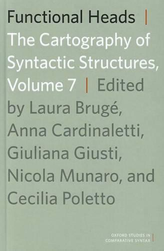 Functional Heads: The Cartography of Syntactic Structures, Volume 7 - Oxford Studies in Comparative Syntax (Hardback)