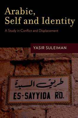 Arabic, Self and Identity: A Study in Conflict and Displacement (Paperback)