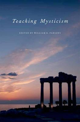 Teaching Mysticism - AAR Teaching Religious Studies (Hardback)