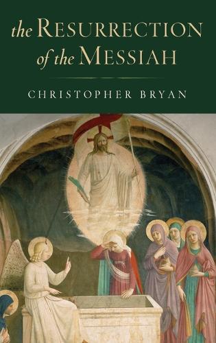 The Resurrection of the Messiah (Hardback)