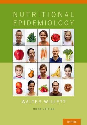 Nutritional Epidemiology - Monographs in Epidemiology and Biostatistics 40 (Hardback)