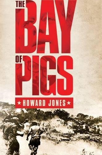 The Bay of Pigs - Pivotal Moments in American History (Paperback)