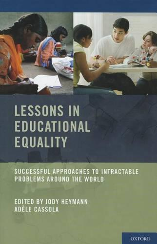 Lessons in Educational Equality: Successful Approaches to Intractable Problems Around the World (Hardback)