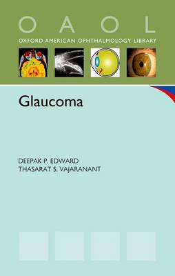 Glaucoma - Oxford American Ophthamology Library (Paperback)