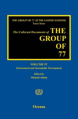 The Group of 77 at the United Nations: Environment and Sustainable Development (Hardback)