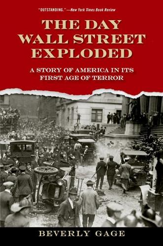 The Day Wall Street Exploded: A Story of America in Its First Age of Terror (Paperback)