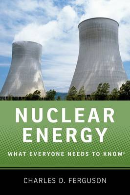 Nuclear Energy: What Everyone Needs to Know (R) - What Everyone Needs To Know (R) (Paperback)