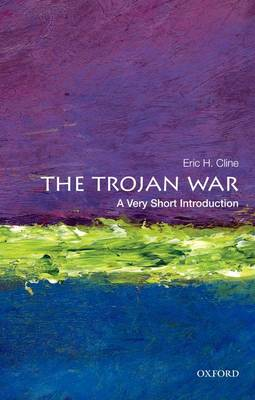 The Trojan War: A Very Short Introduction - Very Short Introductions (Paperback)