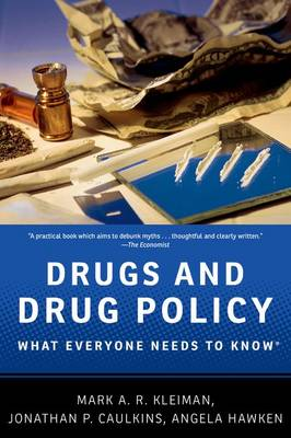 Drugs and Drug Policy: What Everyone Needs to Know (R) - What Everyone Needs To Know (R) (Paperback)