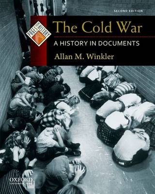 The Cold War: A History in Documents - Pages from History (Paperback)