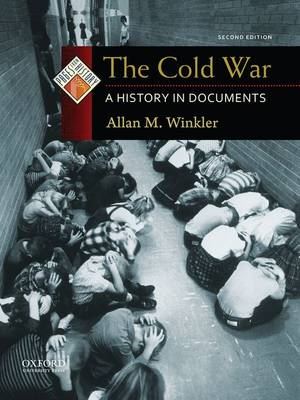 The Cold War: A History in Documents - Pages from History (Hardback)