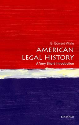 American Legal History: A Very Short Introduction - Very Short Introductions (Paperback)