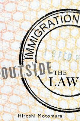 Immigration Outside the Law (Hardback)