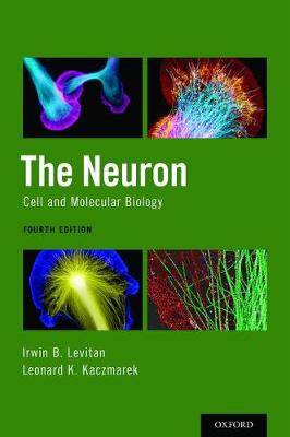 The Neuron: Cell and Molecular Biology (Hardback)