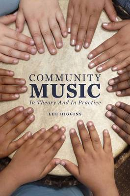Community Music: In Theory and In Practice (Paperback)