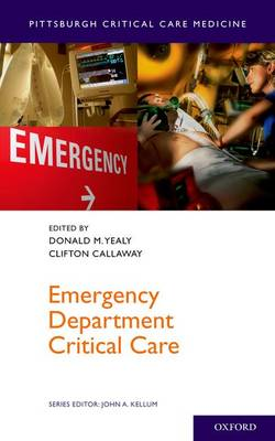 Emergency Department Critical Care - Pittsburgh Critical Care Medicine (Paperback)