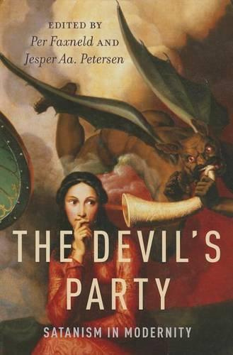 The Devil's Party: Satanism in Modernity (Hardback)