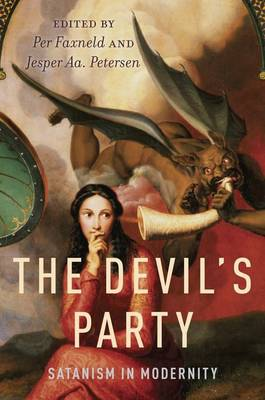 The Devil's Party: Satanism in Modernity (Paperback)