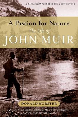 A Passion for Nature: The Life of John Muir (Paperback)