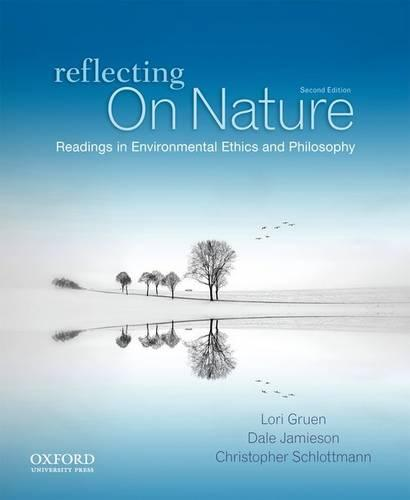 Reflecting on Nature: Readings in Environmental Ethics and Philosophy (Paperback)