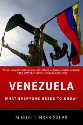 Venezuela: What Everyone Needs to Know (R) - What Everyone Needs To Know (R) (Paperback)