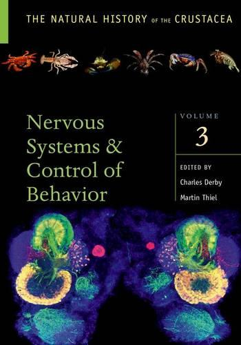 Crustacean Nervous Systems and Their Control of Behavior - The Natural History of the Crustacea (Hardback)