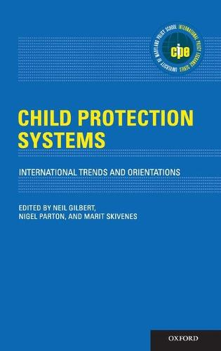 Child Protection Systems: International Trends and Orientations - International Policy Exchange Series (Hardback)