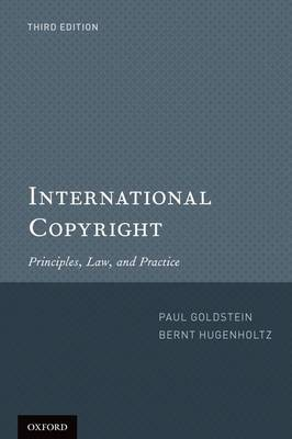 International Copyright: Principles, Law, and Practice (Paperback)