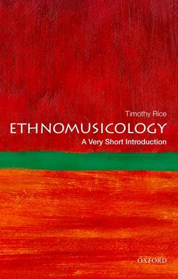 Ethnomusicology: A Very Short Introduction - Very Short Introductions (Paperback)