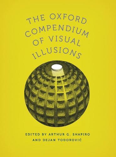 The Oxford Compendium of Visual Illusions (Hardback)