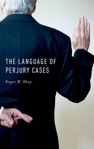 The Language of Perjury Cases (Hardback)