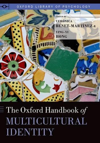 The Oxford Handbook of Multicultural Identity - Oxford Library of Psychology (Hardback)