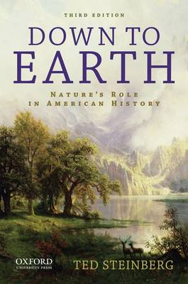Down to Earth: Nature's Role in American History (Paperback)