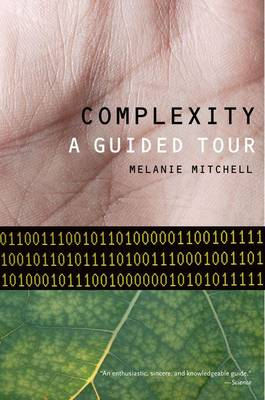 Complexity: A Guided Tour (Paperback)