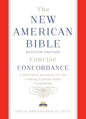 New American Bible Revised Edition Concise Concordance (Hardback)
