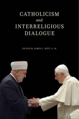 Catholicism and Interreligious Dialogue (Paperback)