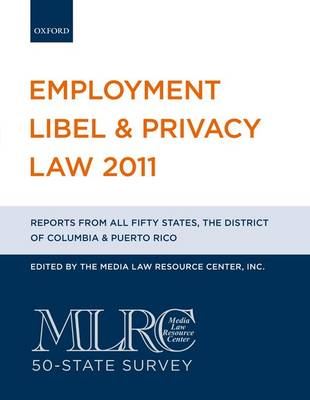 Employment Libel & Privacy Law 2011 - Employment Libel and Privacy Law (Paperback)