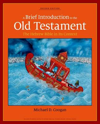 A Brief Introduction to the Old Testament: The Hebrew Bible in its Context (Paperback)