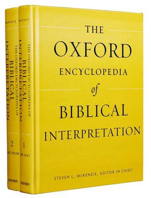 Oxford Encyclopedia of Biblical Interpretation - Oxford Encyclopedias of the Bible (Hardback)