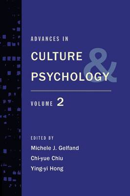 Advances in Culture and Psychology: Volume 2 - Advances in Culture and Psychology (Hardback)